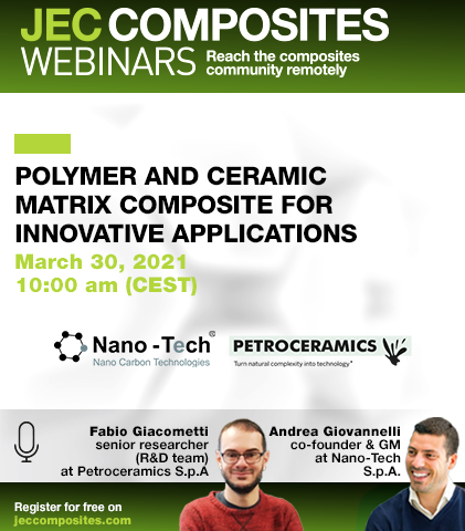 Register to the JEC Composites Webinar with Nano-Tech & Petroceramics